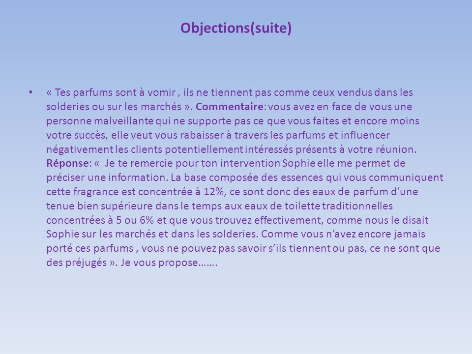 Objections(suite)