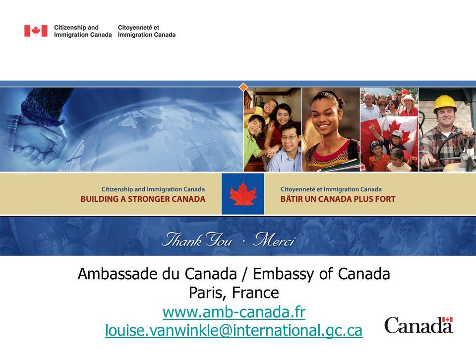 Ambassade du Canada / Embassy of Canada Paris, France www. amb-canada