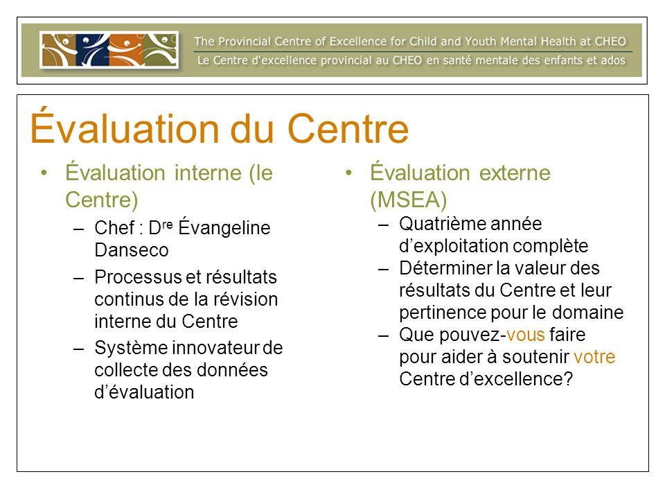 Évaluation du Centre Évaluation interne (le Centre)