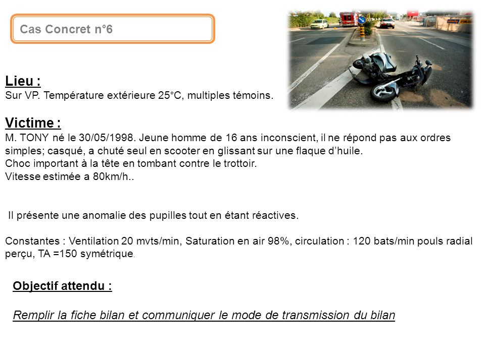 Lieu : Victime : INTRODUCTIO Cas Concret n°6 - Formation