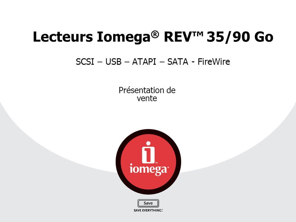Lecteurs Iomega® REV™ 35/90 Go SCSI – USB – ATAPI – SATA - FireWire