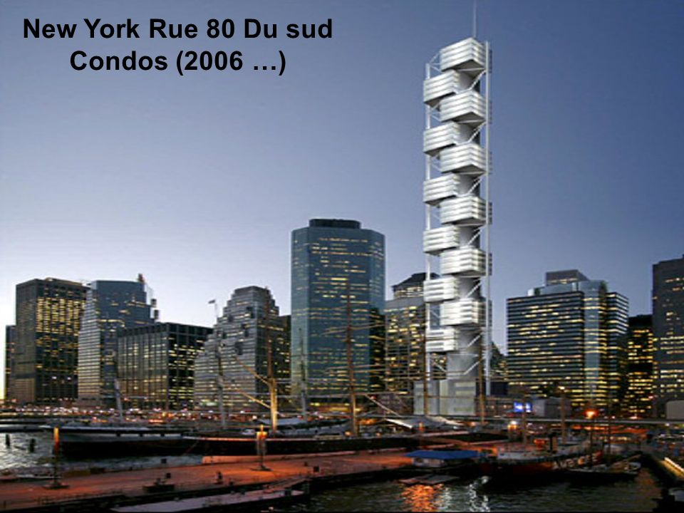 New York Rue 80 Du sud Condos (2006 …)