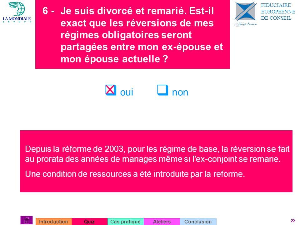 6 -. Je suis divorcé et remarié