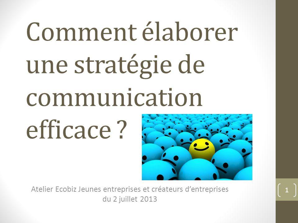 Comment élaborer une stratégie de communication efficace