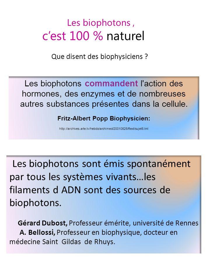 Fritz-Albert Popp Biophysicien: