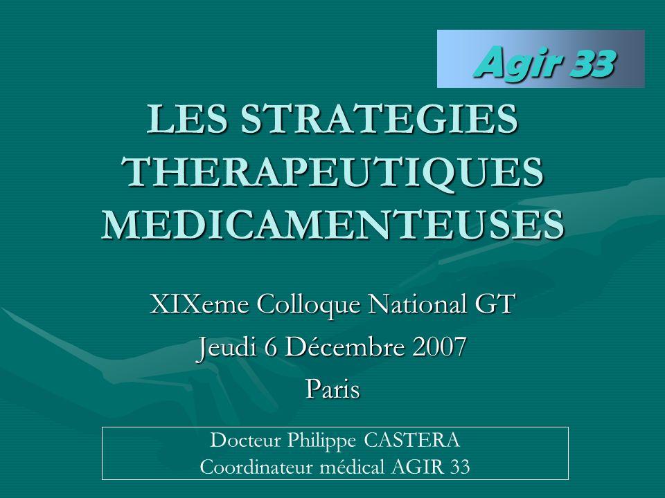 LES STRATEGIES THERAPEUTIQUES MEDICAMENTEUSES
