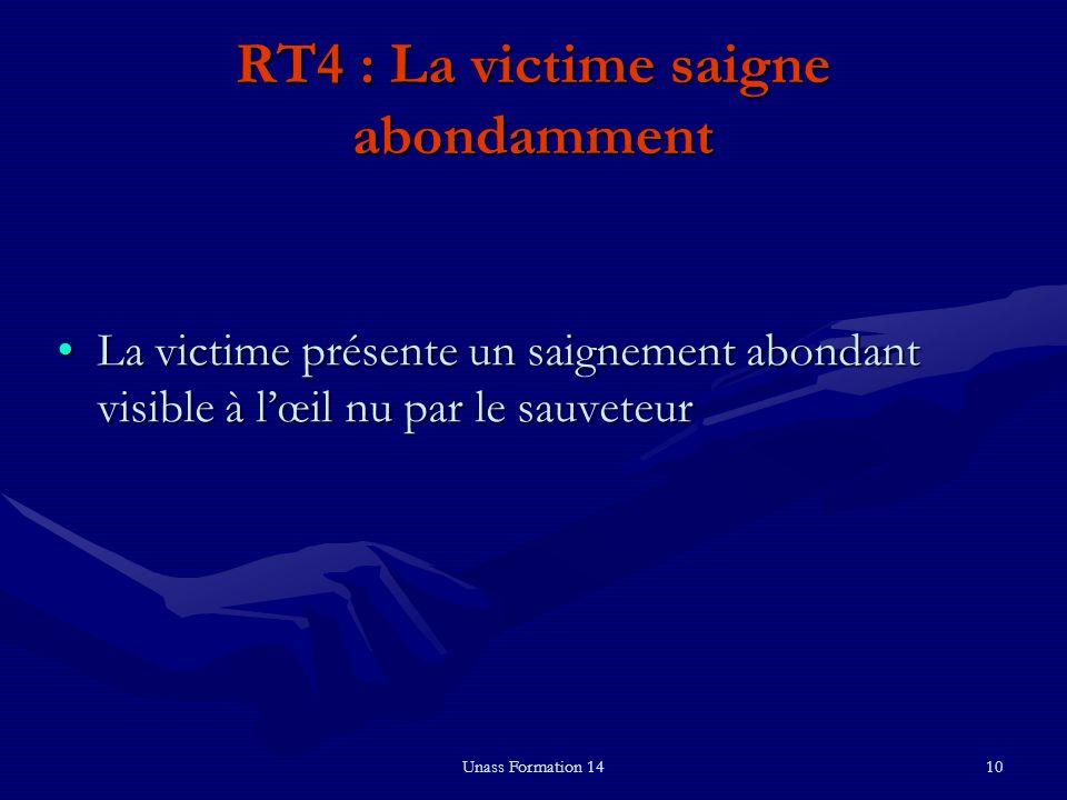 RT4 : La victime saigne abondamment