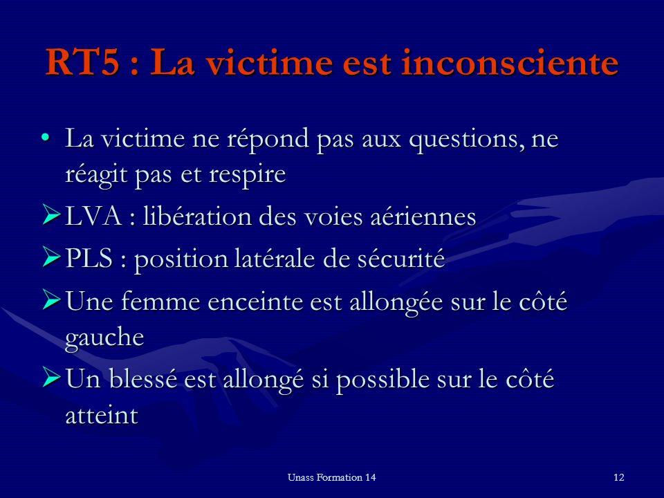 RT5 : La victime est inconsciente