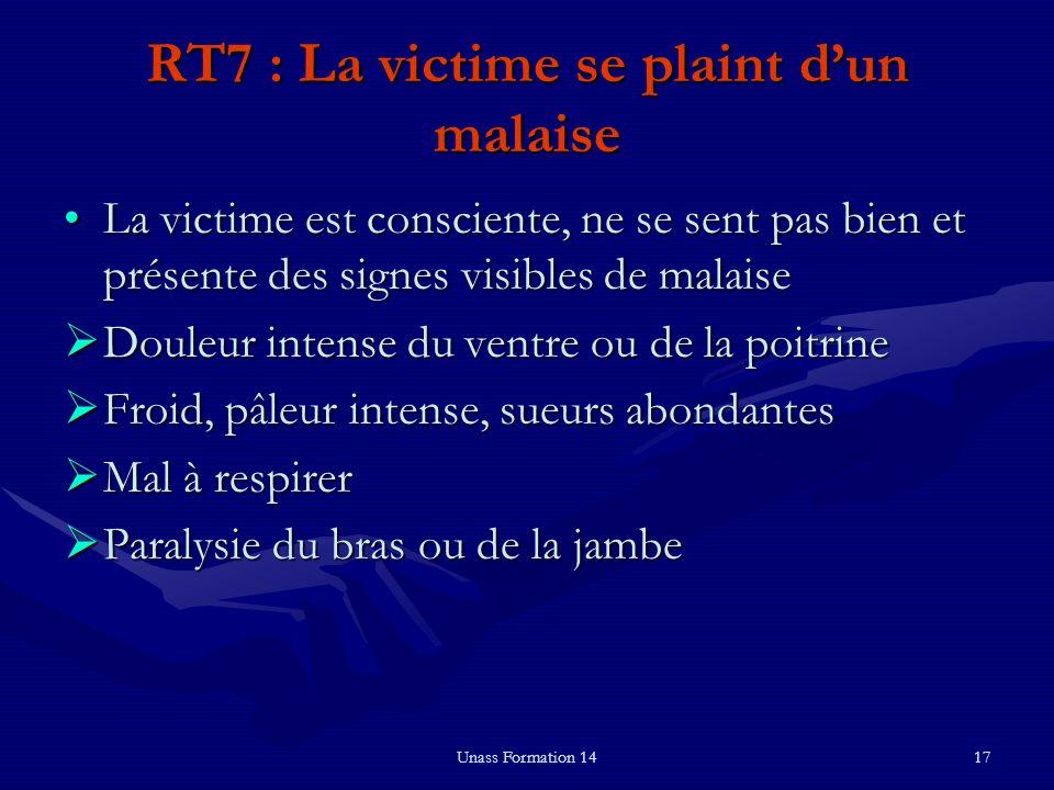 RT7 : La victime se plaint d'un malaise