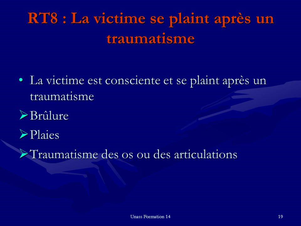 RT8 : La victime se plaint après un traumatisme