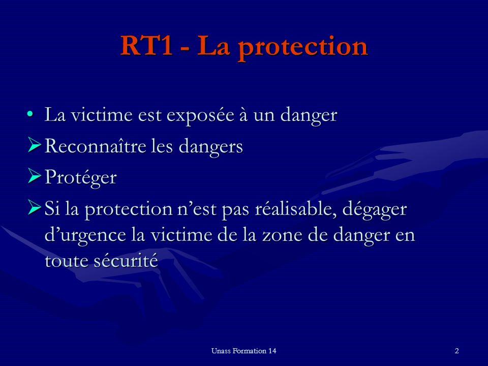 RT1 - La protection La victime est exposée à un danger