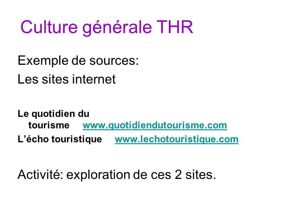 Culture générale THR Exemple de sources: Les sites internet
