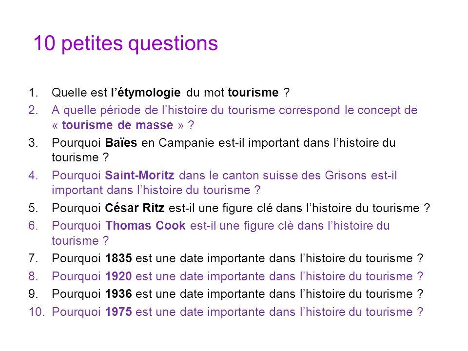 10 petites questions Quelle est l'étymologie du mot tourisme