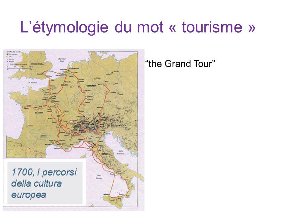 L'étymologie du mot « tourisme »
