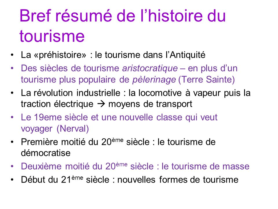Bref résumé de l'histoire du tourisme