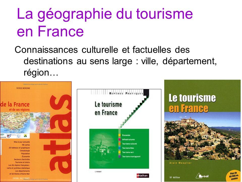 La géographie du tourisme en France