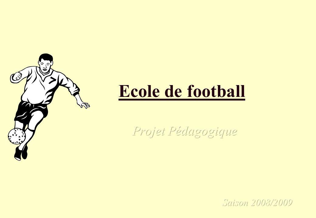 Projet Pédagogique Saison 2008/2009