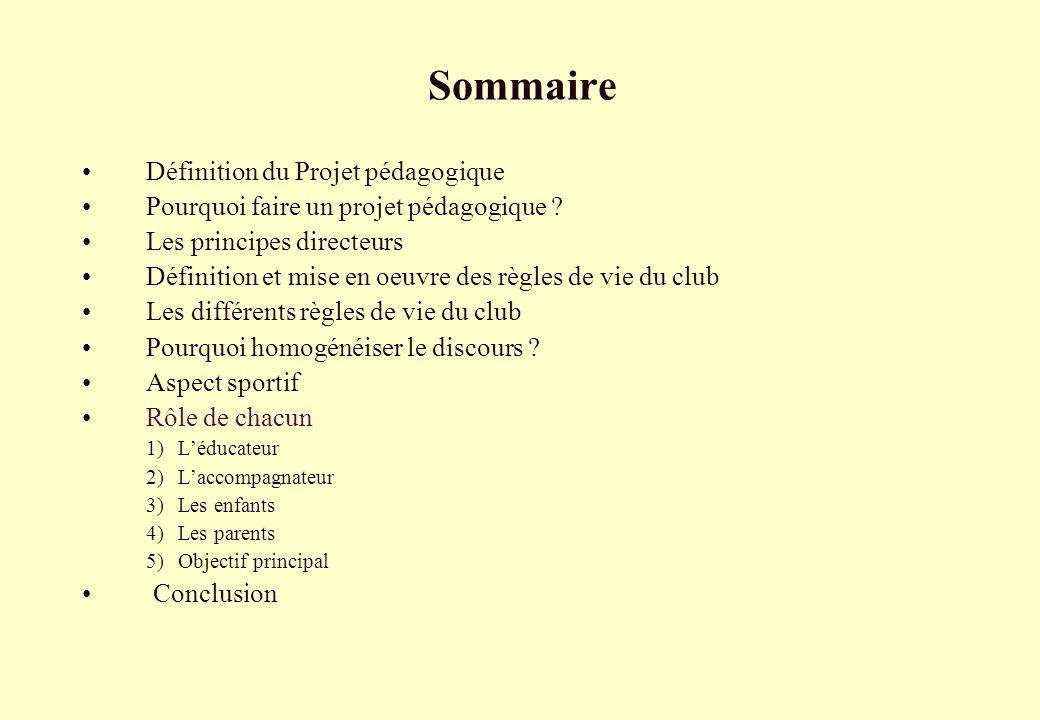 Sommaire • Définition du Projet pédagogique