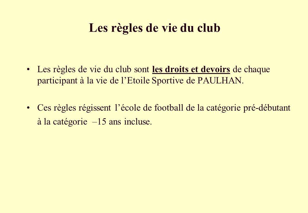 Les règles de vie du club
