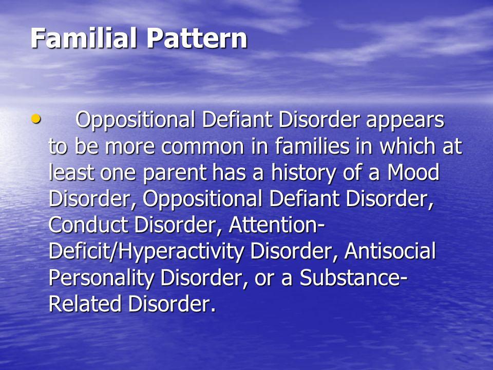 Familial Pattern