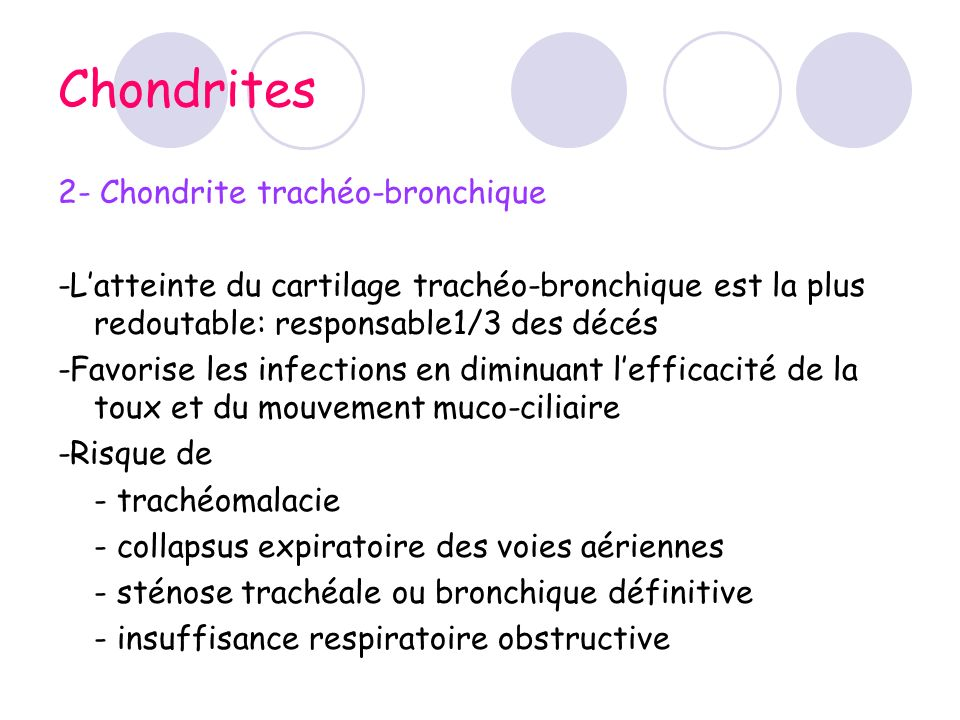 Chondrites 2- Chondrite trachéo-bronchique