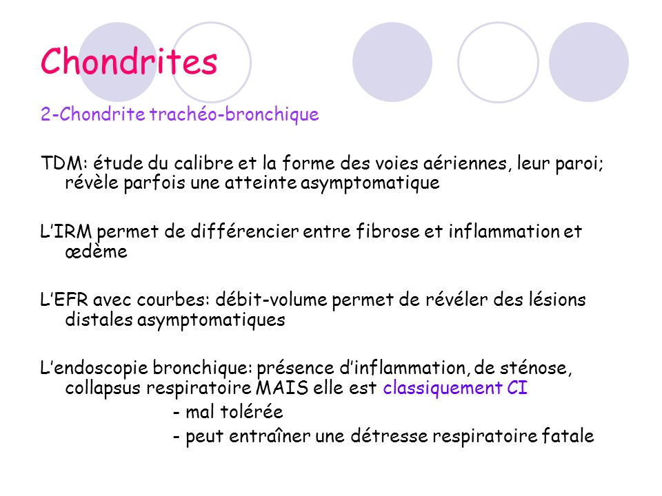 Chondrites 2-Chondrite trachéo-bronchique