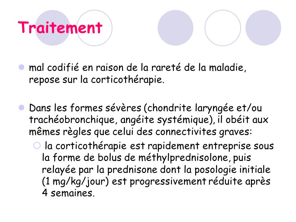 Traitement mal codifié en raison de la rareté de la maladie, repose sur la corticothérapie.