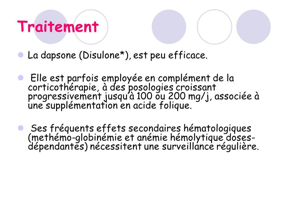 Traitement La dapsone (Disulone*), est peu efficace.