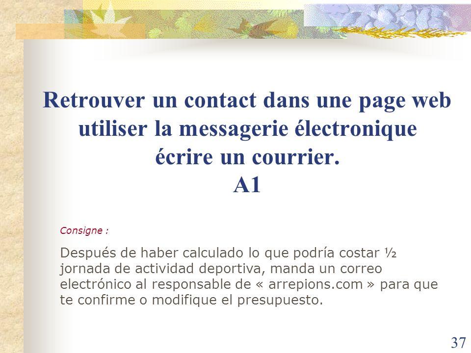 Retrouver un contact dans une page web utiliser la messagerie électronique écrire un courrier. A1
