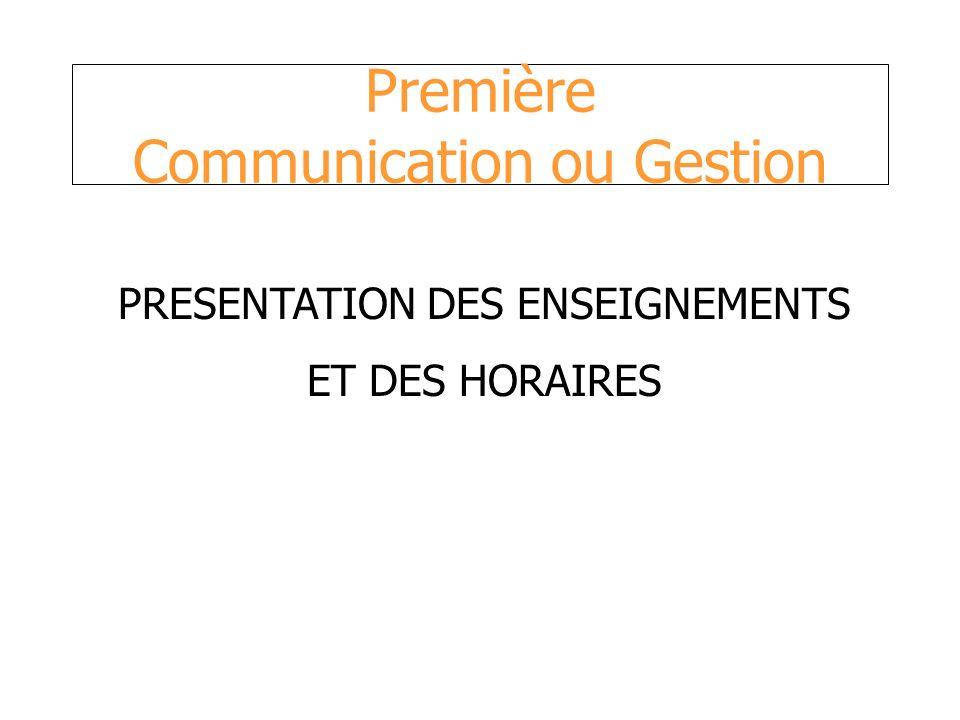 Première Communication ou Gestion