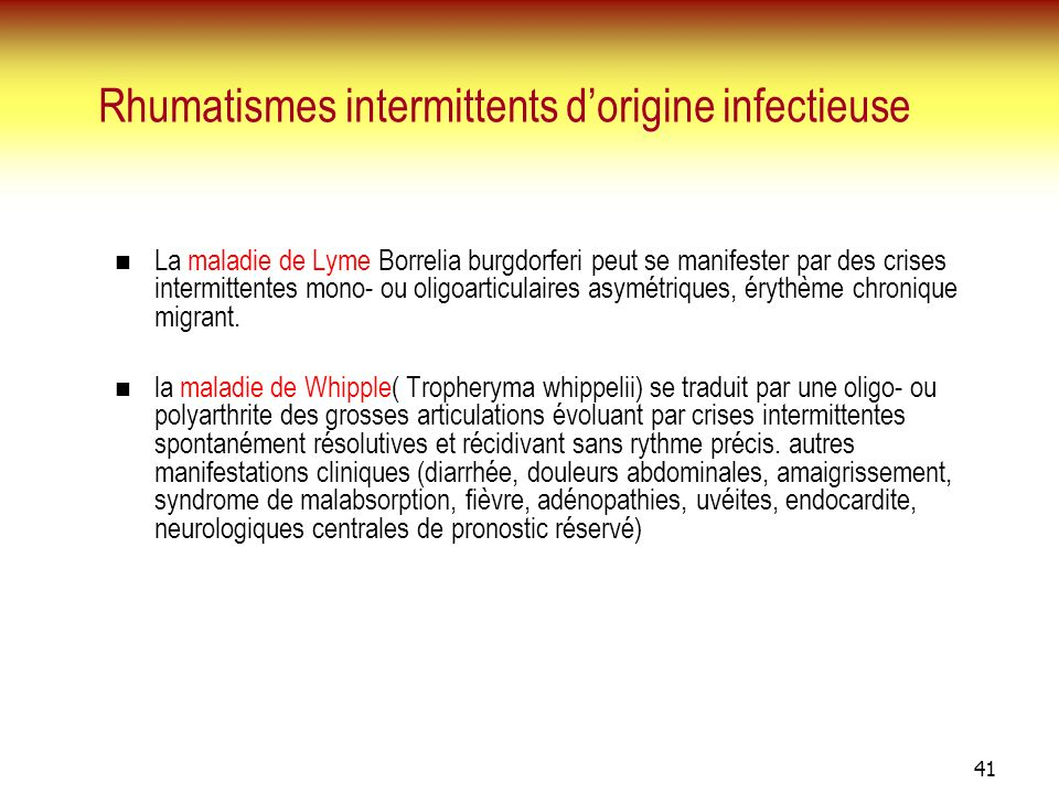 Rhumatismes intermittents d'origine infectieuse