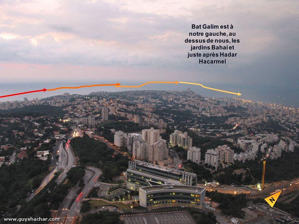 Bat Galim est à notre gauche, au dessus de nous, les jardins Bahai et juste après Hadar Hacarmel