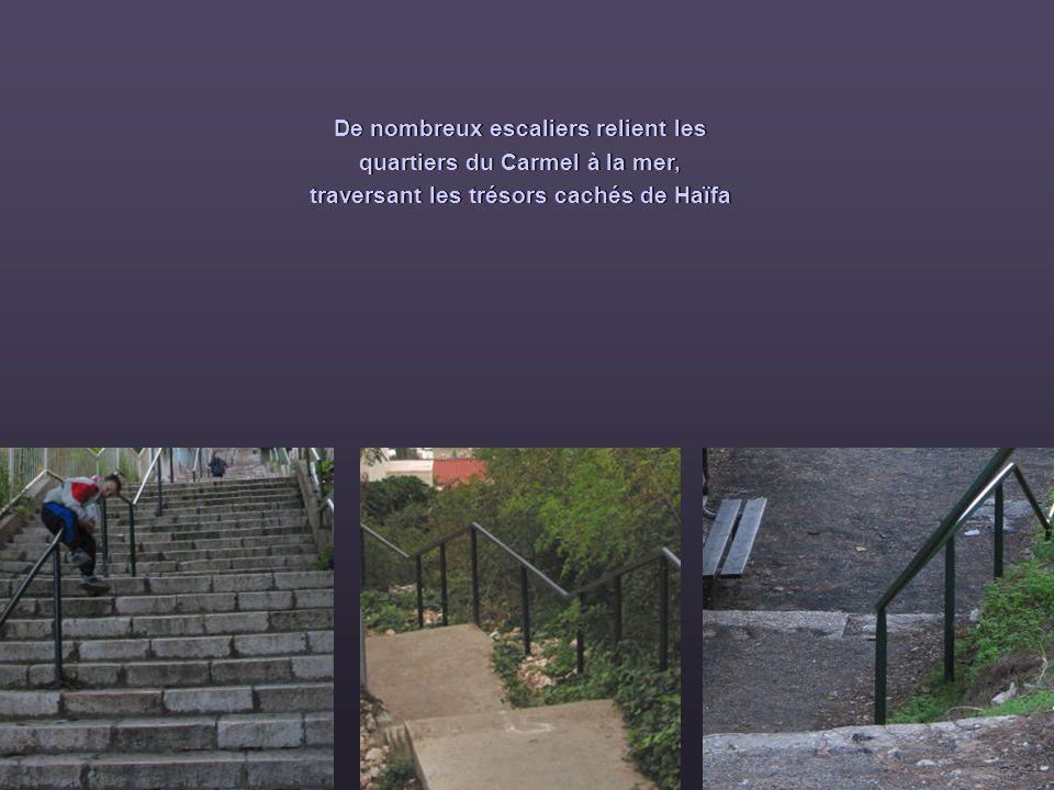 De nombreux escaliers relient les quartiers du Carmel à la mer, traversant les trésors cachés de Haïfa