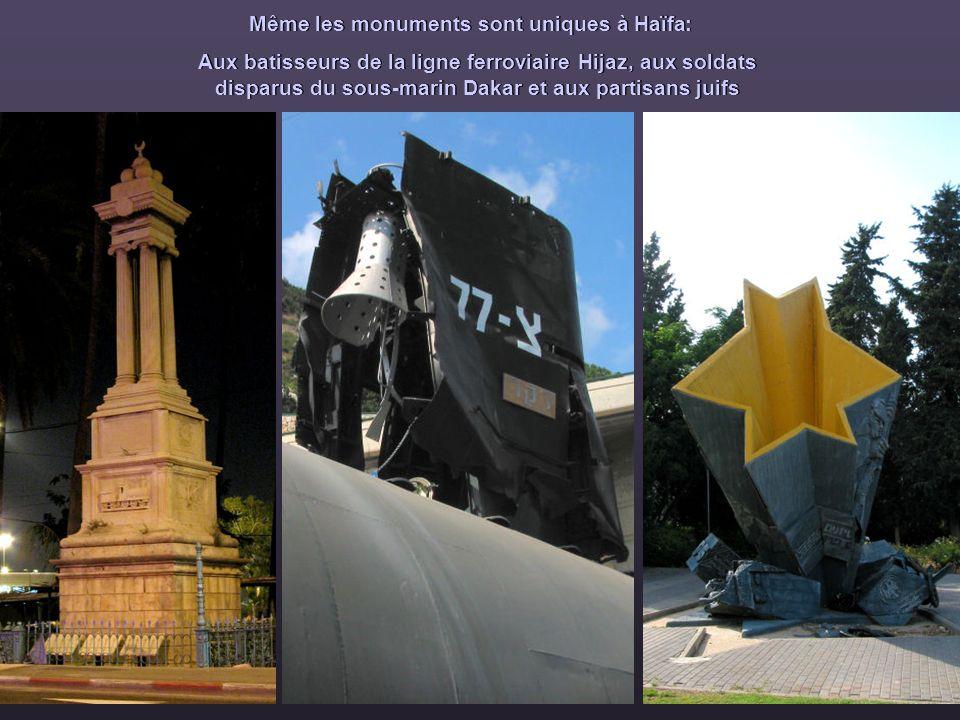 Même les monuments sont uniques à Haïfa :