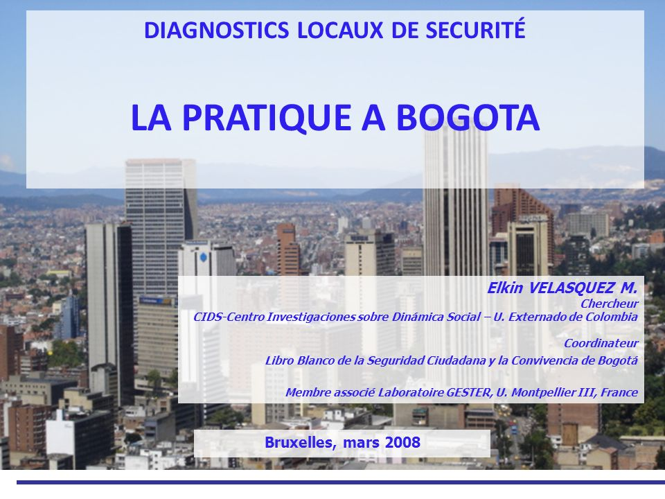 DIAGNOSTICS LOCAUX DE SECURITÉ LA PRATIQUE A BOGOTA
