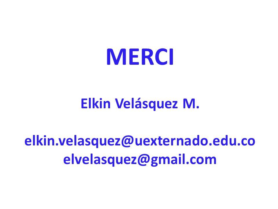 MERCI Elkin Velásquez M. elkin. velasquez@uexternado. edu