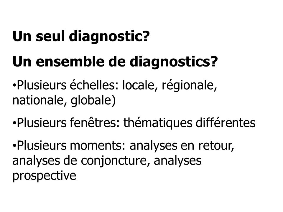 Un ensemble de diagnostics