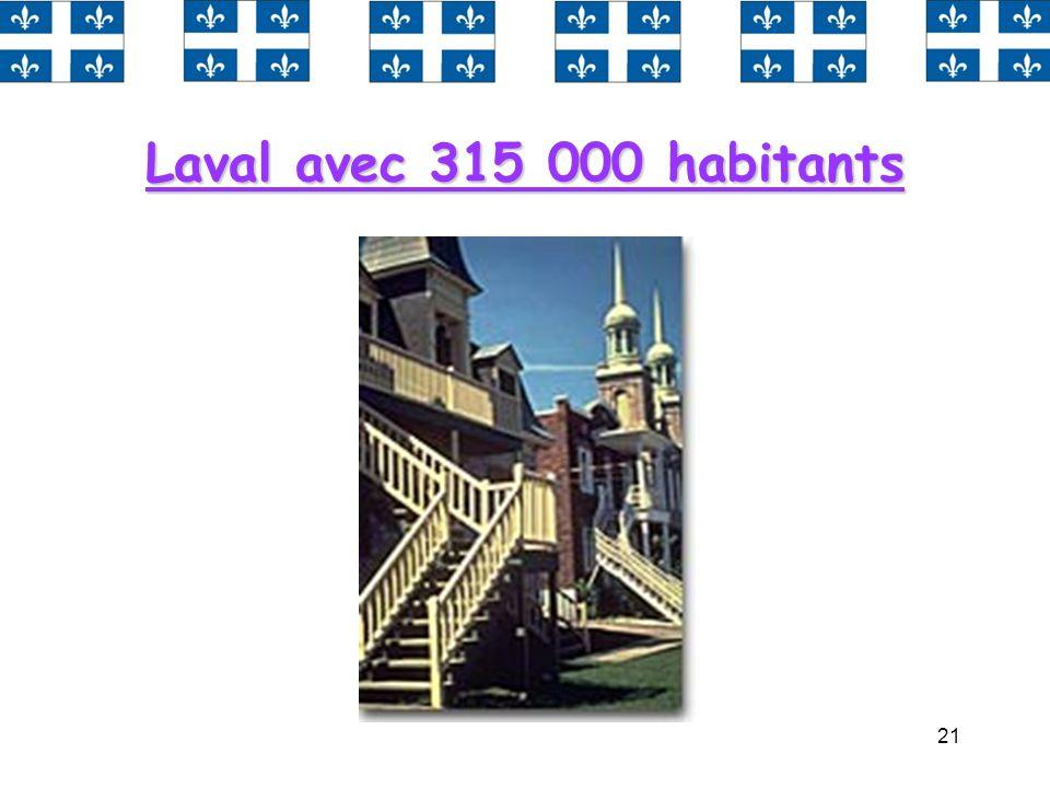 Laval avec 315 000 habitants