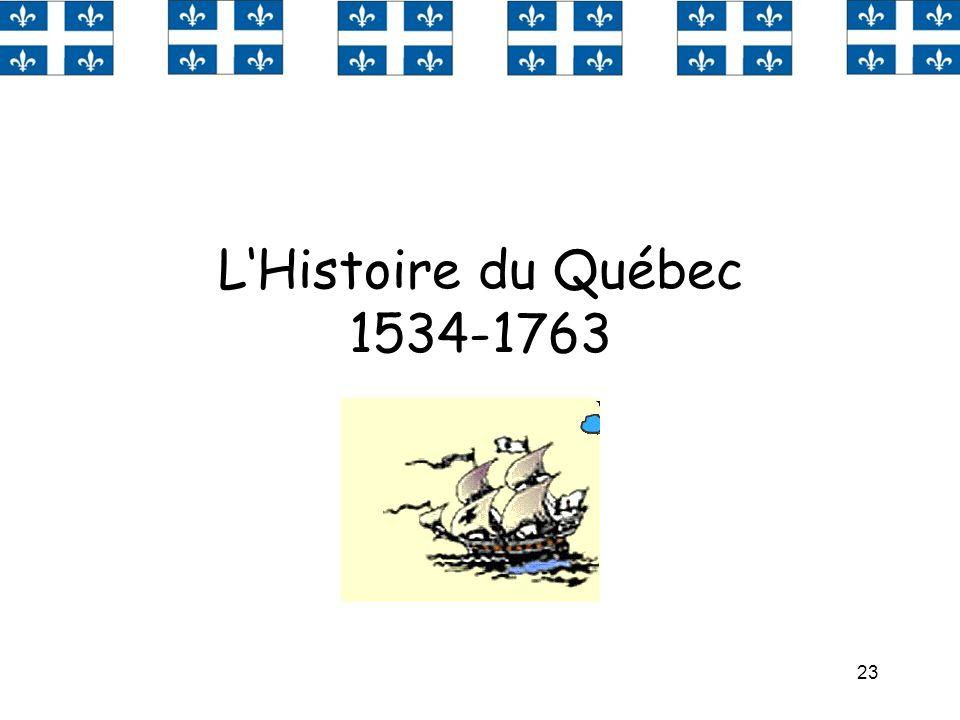 L'Histoire du Québec 1534-1763
