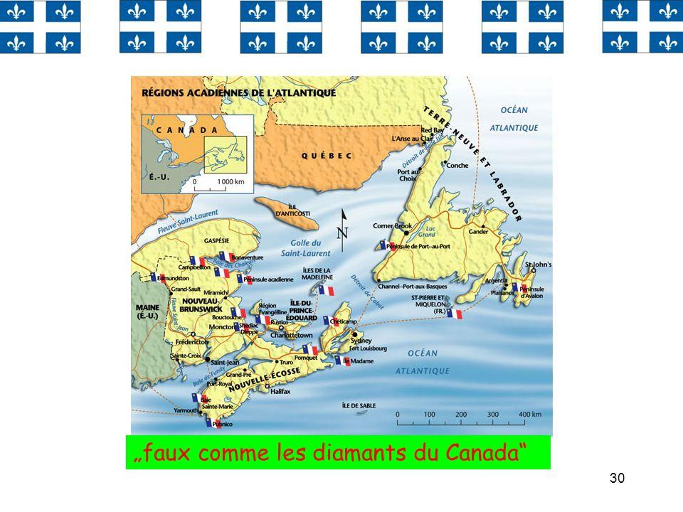 """""""faux comme les diamants du Canada"""