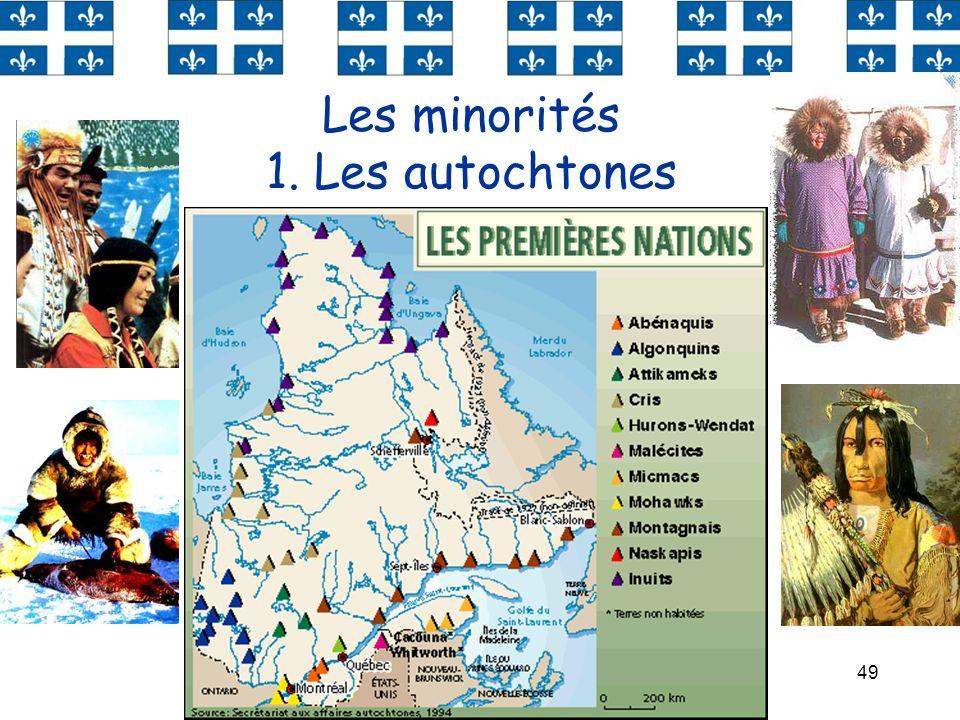 Les minorités 1. Les autochtones