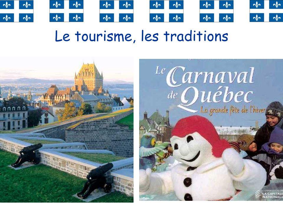 Le tourisme, les traditions