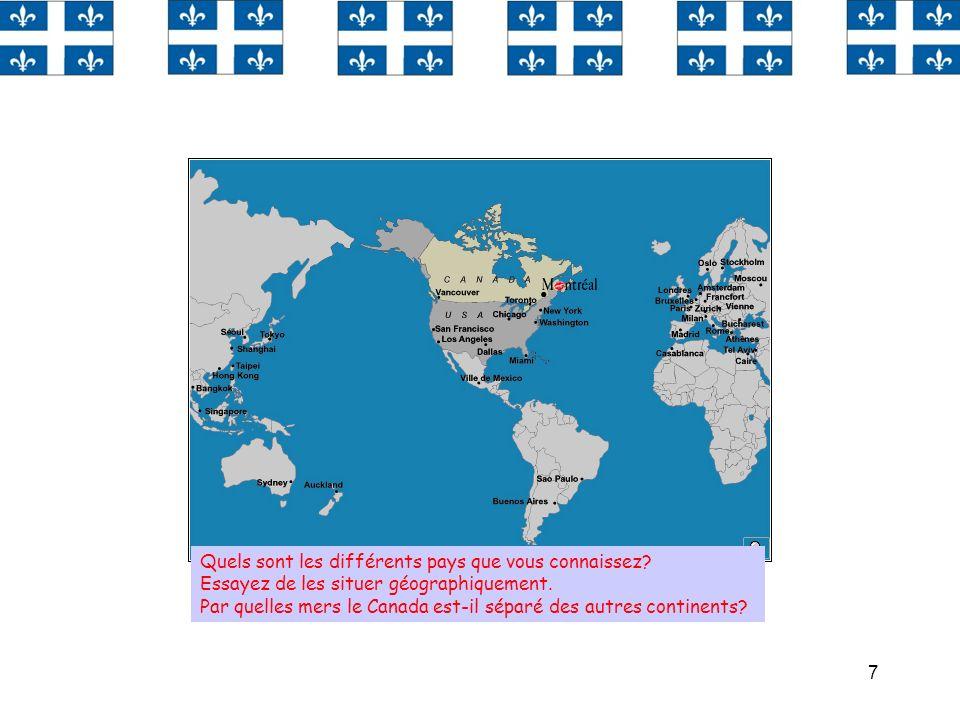 Regardez les cartes et indiquez où se trouve le Canada.