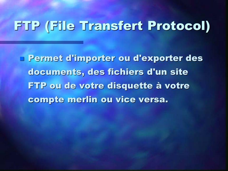 FTP (File Transfert Protocol)