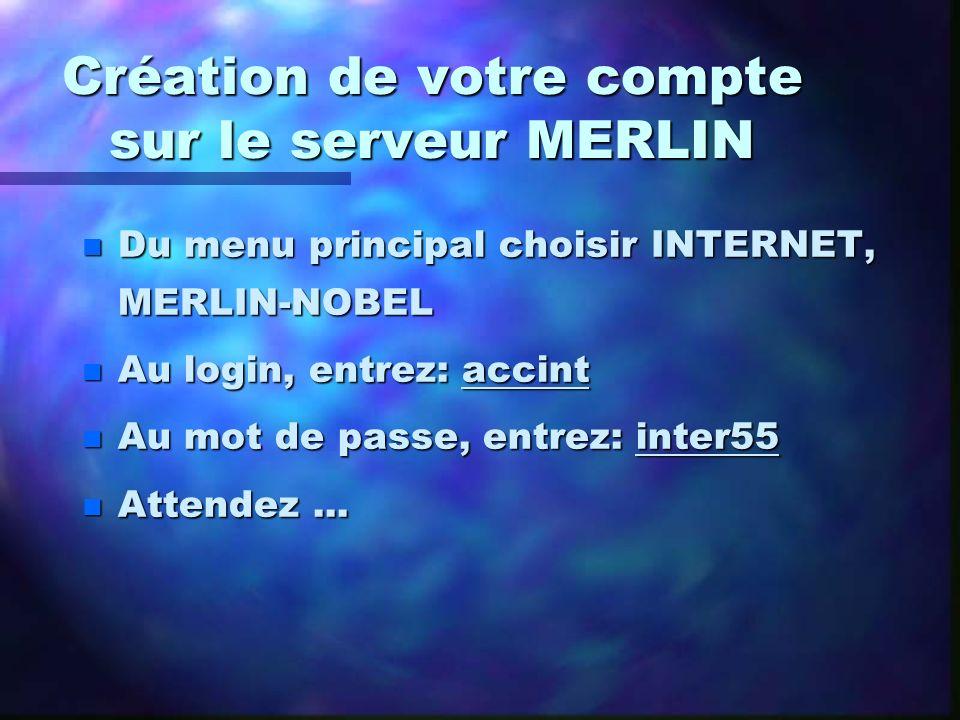 Création de votre compte sur le serveur MERLIN