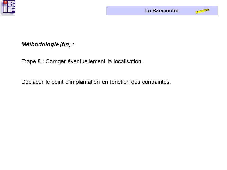 Méthodologie (fin) : Etape 8 : Corriger éventuellement la localisation.
