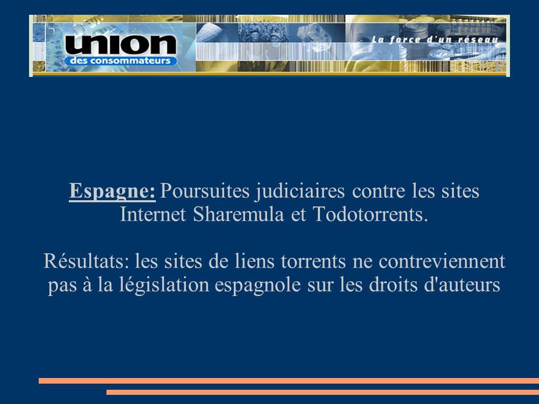 Espagne: Poursuites judiciaires contre les sites Internet Sharemula et Todotorrents.