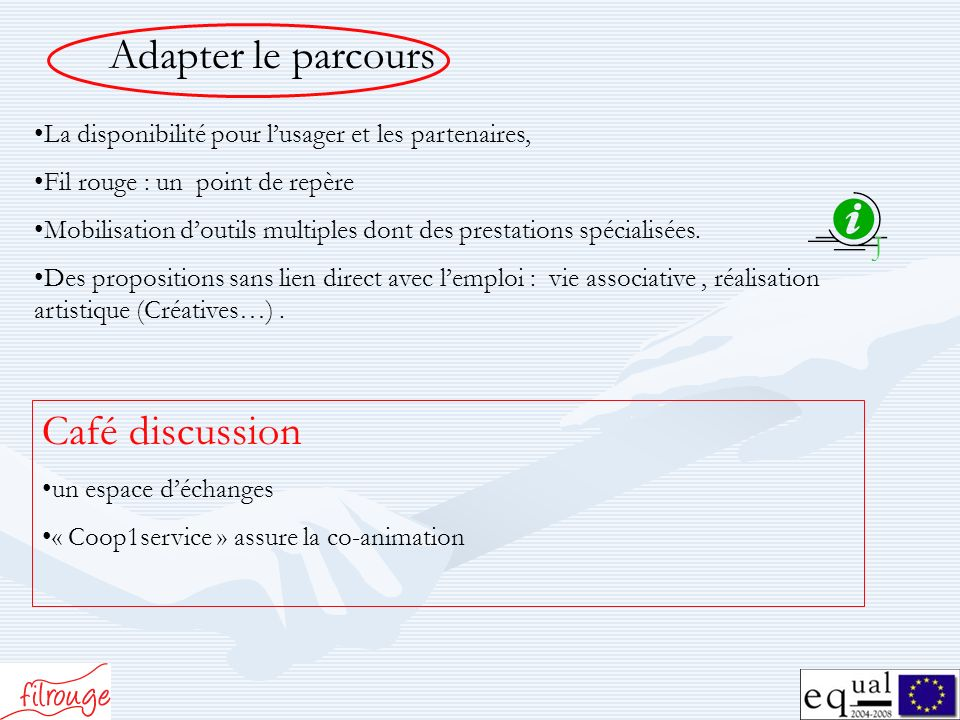 Adapter le parcours Café discussion