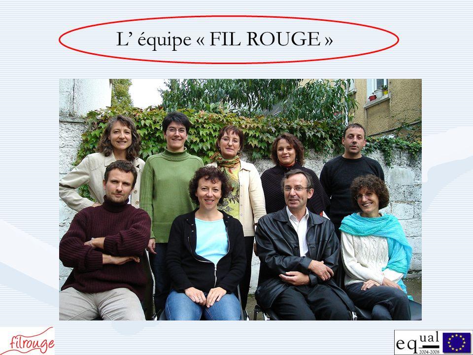 L' équipe « FIL ROUGE »