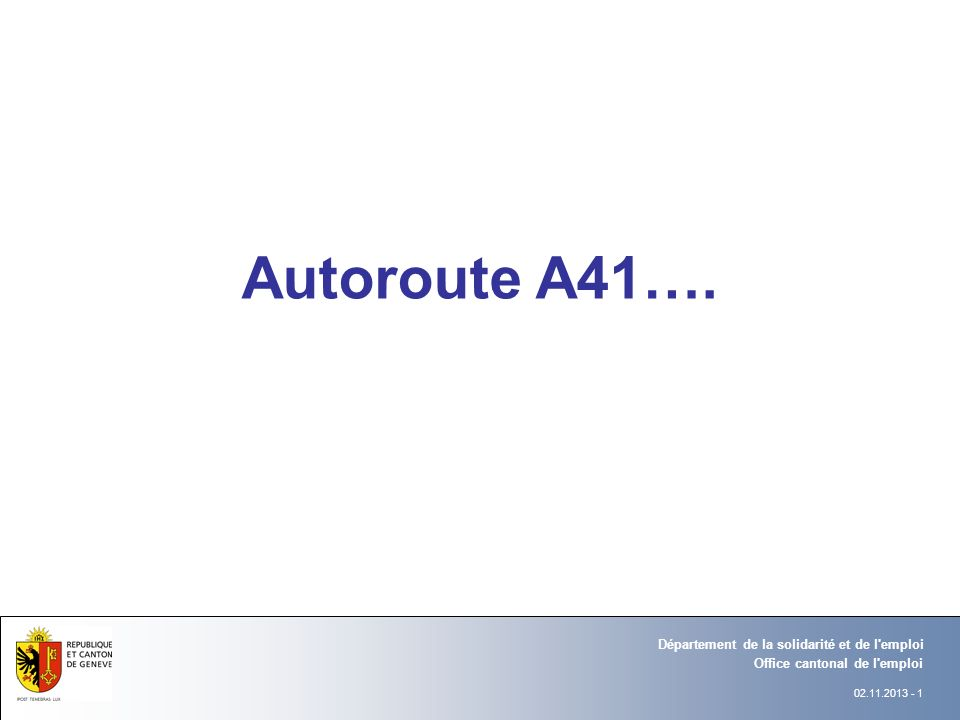 Autoroute A41…. Département Office